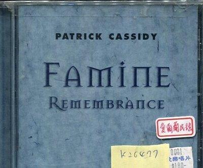 *真音樂* PATRICK CASSIDY / FAMINE REMEMBRANCE 二手 K26477