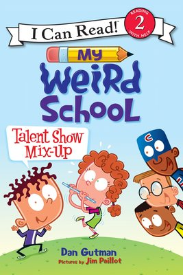 *小貝比的家*ICR:MY WEIRD SCHOOL:TALENT SHOW MIX-UP/ L2//平裝/3~6歲