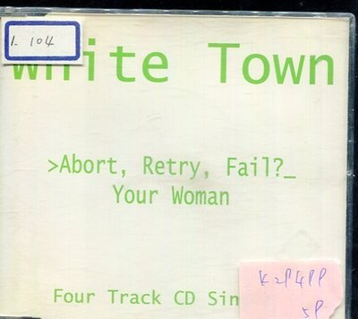 *真音樂* WHITE TOWN / ABORT RETRY FAIL 二手 K29499