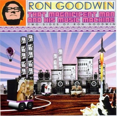 """""""That Magnificent Man & His Music Machine""""- Ron Goodwin,全新歐版"""