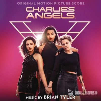 霹靂嬌娃-電影原聲帶 Charlie s Angels / 布萊恩泰勒 Brian Tyler-19075993142