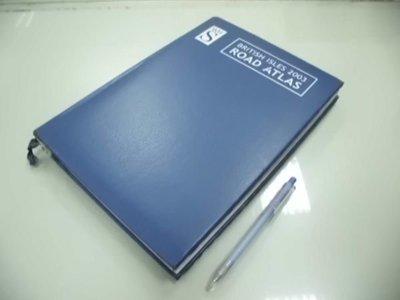 6980銤:A13-1☆2002年出版『BRITISH ISLES 2003 ROAD ATLAS』《ORDNANCE SURVEY》
