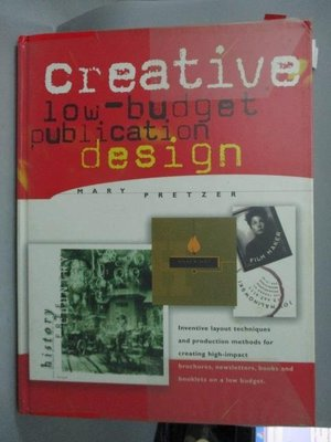 【書寶二手書T7/設計_ZDK】Creative Low-budget Publication Design_Mary