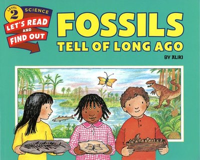 *小貝比的家*FOSSILS TELL OF LONG AGO/平裝/7~12歲
