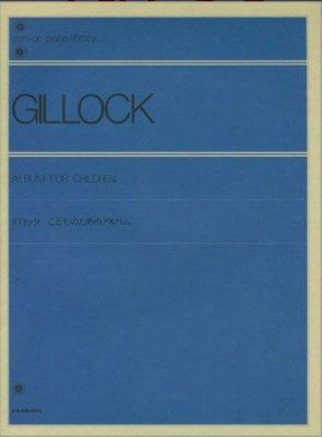 【599免運費】Gillock【Album For Children】for Piano  (日文)