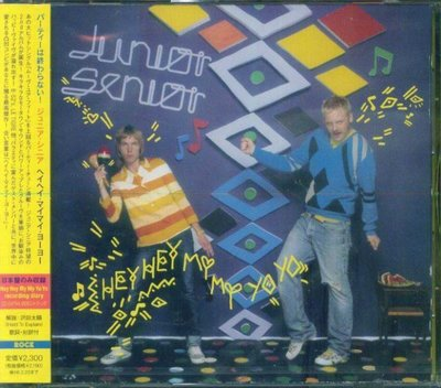 八八 - JUNIOR SENIOR - Hey Hey My My Yo Yo  - 日版 CD+1BONUS