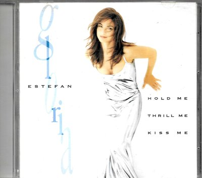 葛洛麗雅伊斯特芬Gloria Estefan / Hold Me, Thrill Me, Kiss Me