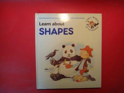 【愛悅二手書坊 03-46】EARLY WORLD OF LEARNING Learn about SHAPES