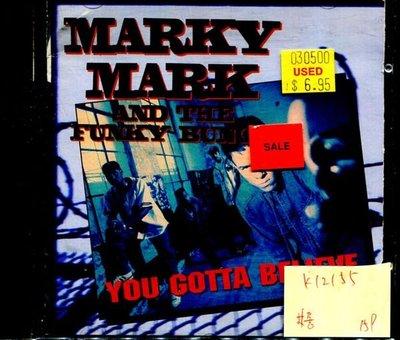 *真音樂* MARKY MARK AND THE FUNKY BUNCH / YOU GOTTA BELIEVE 二手 K12155(下標賣)
