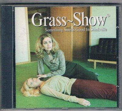 [鑫隆音樂]西洋CD-Grass~Show / Something Smells Good Stinkville {724385543920}/全新