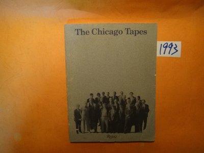 【愛悅二手書坊 23-22】Chicago Tapes    Rizzoli  ISBN:0-8478-0875-0