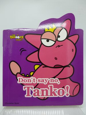 【月界二手書店2】酷龍寶貝 Character Book:Don't say no, Tanko! 〖少年童書〗AIS