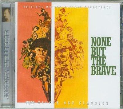 """None But the Brave""- John Williams(73),全新美版"