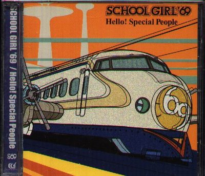 K - SCHOOL GIRL '69 - Hello! Special People - 日版 CD