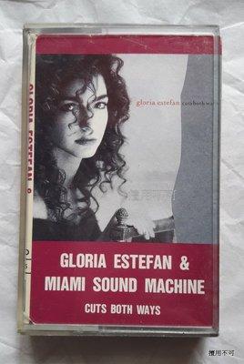Gloria Estefan & MSM 葛洛莉雅伊斯特芬與邁阿密之音cuts both ways專輯卡帶
