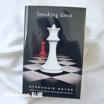 暮光之城4 破曉 Breaking Dawn 史蒂芬妮梅爾 Stephenie Meyer Twilight Saga