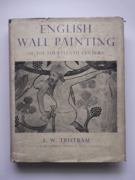 English Wall Painting of The Fourteenth Century / E. W. Tristram