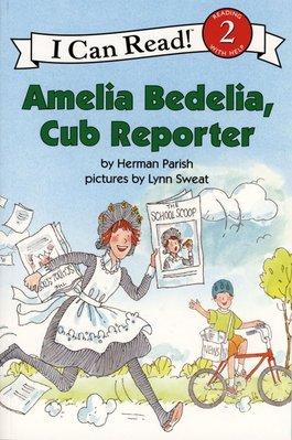 *小貝比的家*AMELIA BEDELIA, CUB REPORTER /L2/平裝/3~6歲
