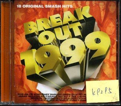 *真音樂* BREAK OUT 1999 二手 K9295 (下標賣3)