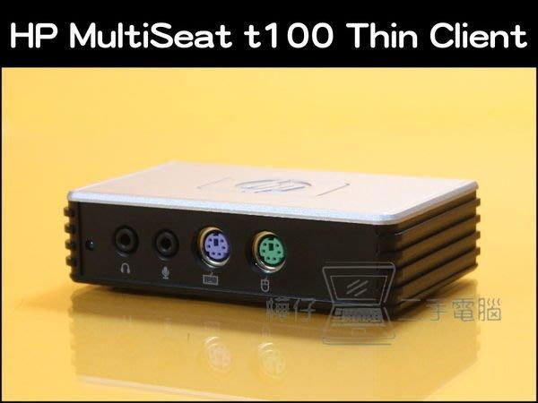 【樺仔二手電腦】 HP MultiSeat t100 Thin Client for WB215AA 精簡型電腦 電腦分享器