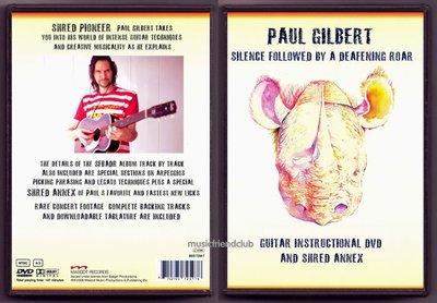 音樂居士#Paul Gilbert - Silence Followed By A Defeaning Roar () DVD
