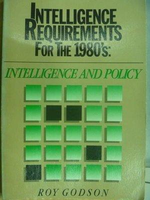 【書寶二手書T2/原文書_QJC】Intelligence and policy_Roy godson