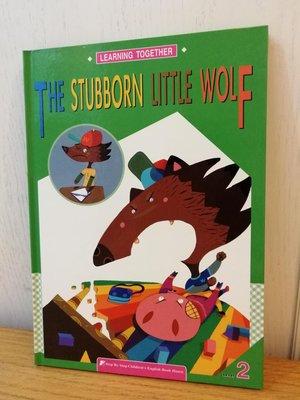 THE STUBBORN Little WOLF