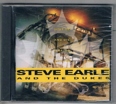 [鑫隆音樂]西洋CD-Steve Earle And The Dukes* – Shut Up And Die