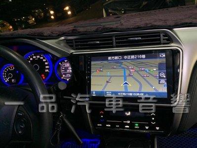 一品. HONDA City 專用10吋安卓主機.正版導航.藍芽.網路電視.Google.PLAY商店