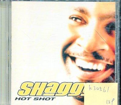 *真音樂* SHAGGY / HOT SHOT 二手 K30561