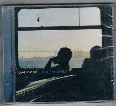 [鑫隆音樂]西洋CD-Overhead : (naive)Silent Witness {NV43911} 全新/免競標