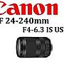 ((名揚數位)) CANON RF 24- 240mm F4- 6.3 IS...