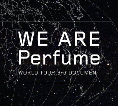 毛毛小舖--DVD WE ARE Perfume -WORLD TOUR 3rd DOCUMENT(初回限定盤)