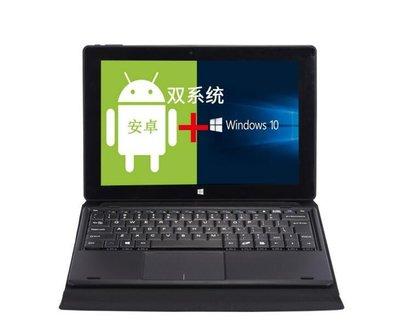 10.1寸雙系統 4G+64G 平板電腦筆記本二合一 Win10 八核 N3350安卓平板 HDMI 十點觸控16487