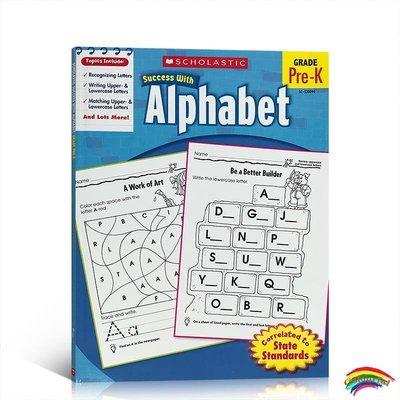 學樂成功系列英文原版Scholastic Success with Alphabet Grade Pre-K 學齡前字母表大小寫兒童英語練習冊 圖文并茂 淺顯易