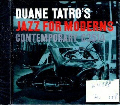 *真音樂* DUANE TATRO'S / JAZZ FOR MODERNS 美版 全新 K13988