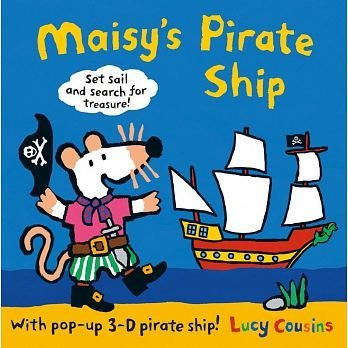 『Maisy's Pirate Ship』 A Pop-up-and-Play Book (立體遊戲書)(英國版)