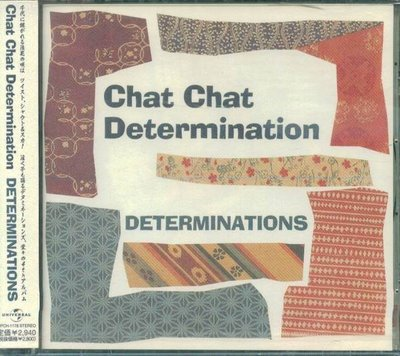 (日版全新未拆) DETERMINATIONS - CHAT CHAT DETERMINATION