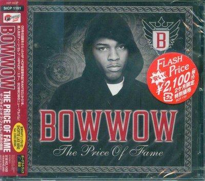 K - Bow Wow - The Price of Fame - 日版 +1BONUS - NEW