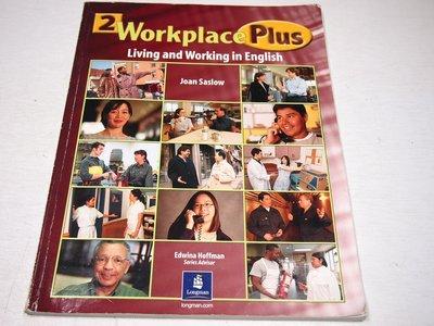 【考試院二手書】《Workplace Plus, Level 2》ISBN:0130331791│八成新(B11Z52)