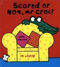 *小貝比的家*SCARED OR NOT MR CROC/精裝