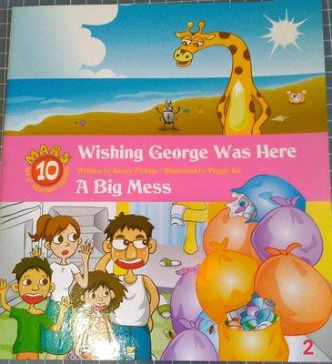 Wishing George was here a big mess