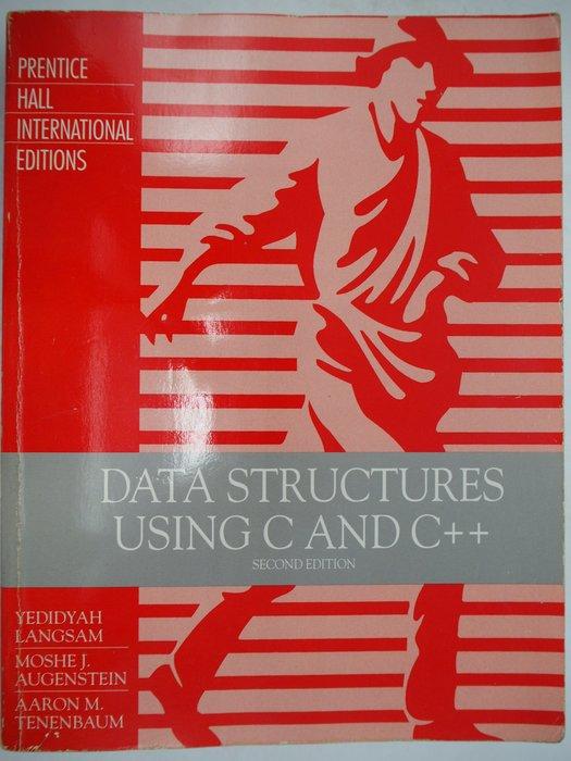 【月界】Data Structures Using C and C++(2/e)_Yedidyah 〖大學資訊〗AKW