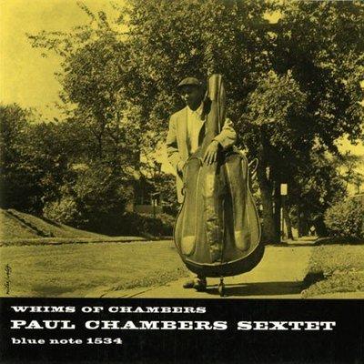 發燒爵士名盤-- Paul Chambers / Whims Of Cha (45轉/2LP、180g) 爵士迷必敗!!