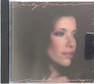 《絕版專賣》Carly Simon 卡莉賽門 / Another Passenger (美版.無IFPI)
