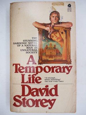 【月界二手書店】A temporary life(絕版)_David Storey 〖外文小說〗CJO
