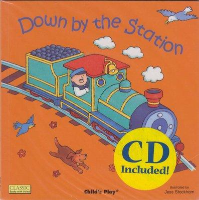 蒼穹書齋: 全新\Down by the Station(附光碟)\Childs Play\滿額享免運優惠