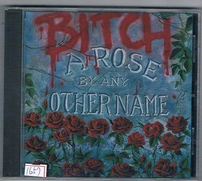 [鑫隆音樂]西洋CD-Bitch:A Rose By Any Other Name   { 3984-14214-2 }