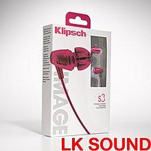 LK SOUND 全新美國音響典堂級品牌 Klipsch image S3 全入耳式耳機 Headphones