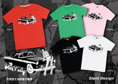 SLANT DON'T STOP T-SHIRT 俏皮女郎+復古車 台灣自創品牌 純棉潮TEE 限量T恤 客製化T恤